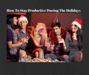 How_to_stay_productive_during_the_holidays_1