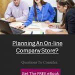 PlanningAnOn LineCompanyStore?Questionstoconsider